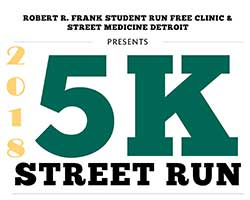 Robert R Frank Student-Run Free Clinic and Street Medicine Detroit, Charity 5K
